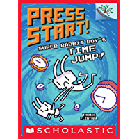 Super Rabbit Boy's Time Jump!: A Branches Book (Press Start! #9)