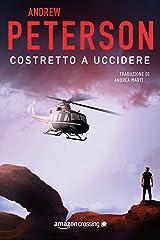 Costretto a uccidere (Un'avventura di Nathan McBride Vol. 2) (Italian Edition) Kindle Edition