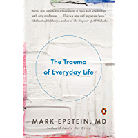 The Trauma of Everyday Life (English Edition)