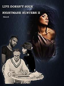Life Doesn't Suck:Nightmare Hunters II