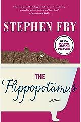 The Hippopotamus: A Novel Kindle Edition