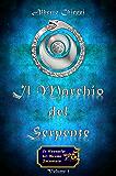 Il Marchio del Serpente - Le Cronache del Reame Incantato Vol.1