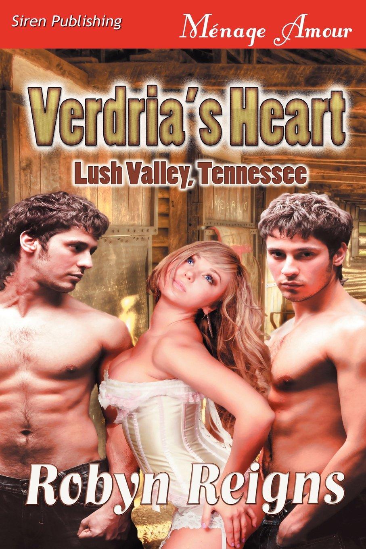 Download Verdria's Heart [Lush Valley, TN] (Siren Publishing Menage Amour) pdf