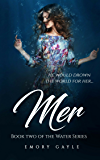 Mer: Book Two of the Water Series