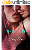 Mad Love (A Nolan Brothers Series Novel Book 4)
