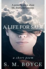A Life For Sale: a short poem Kindle Edition