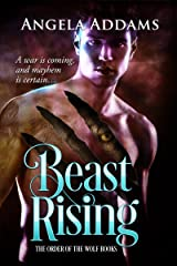 Beast Rising (The Order of the Wolf Series Book 5) Kindle Edition