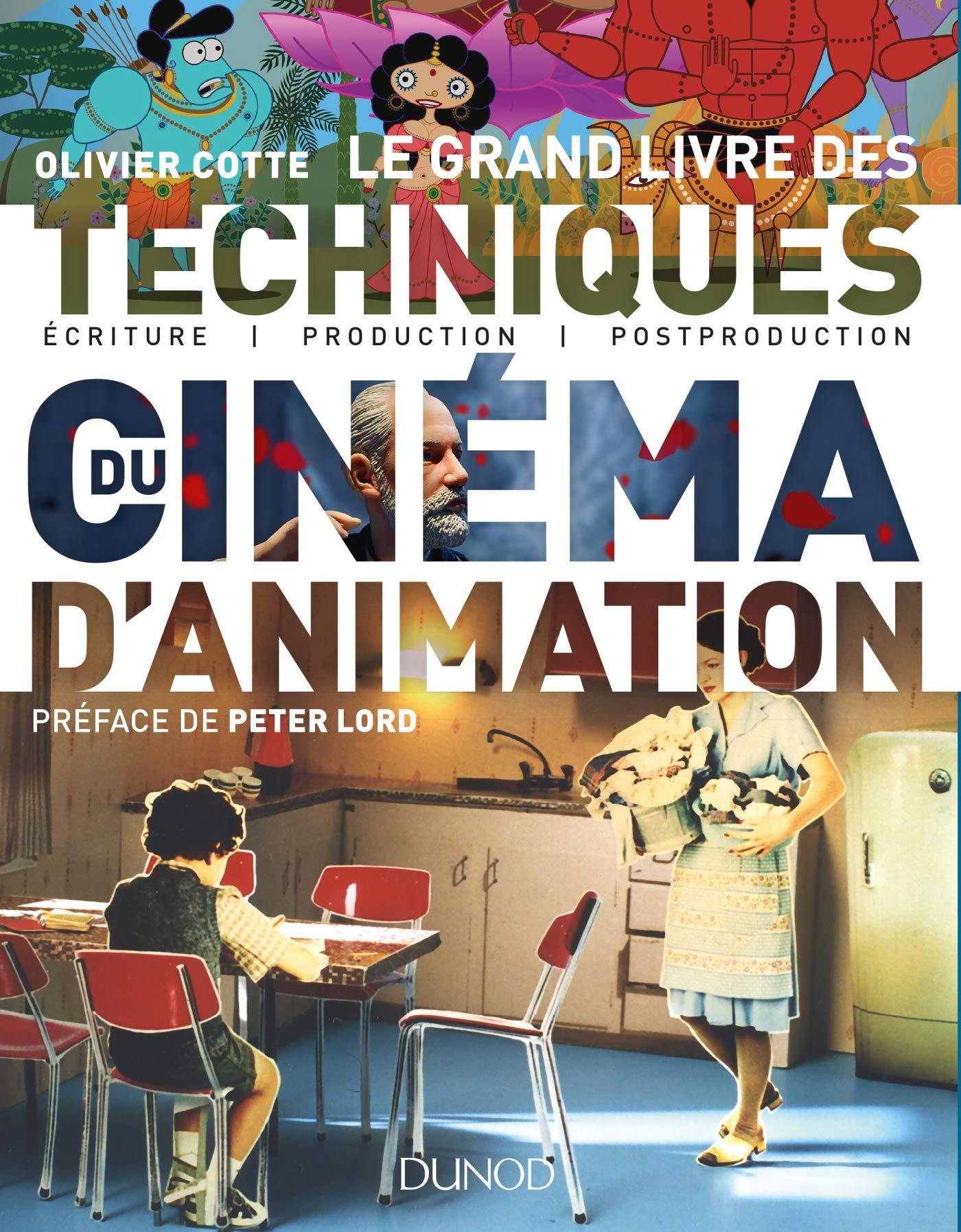 Le Grand Livre Des Techniques Du Cinema D Animation