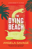 The Dying Beach: Jayne Keeney PI in Krabi (Jayne Keeney Novels Book 3)