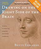 Drawing on the Right Side of the Brain Deluxe: The Definitive, 4th Edition