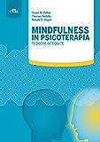 Mindfulness in psicoterapia: Tecniche integrate