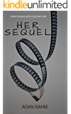 Her Sequel: A Sexy Sapphic Short Read