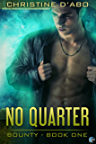 No Quarter (Bounty Book 1) (English Edition)