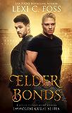 Elder Bonds (Immortal Curse Series Book 4)