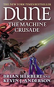 Dune: The Machine Crusade: Book Two of the Legends of Dune Trilogy