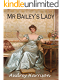 Mr Bailey's Lady - A Regency Romance