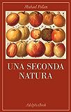 Una seconda natura (La collana dei casi)