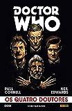 Doctor Who. Os Quatro Doutores