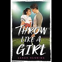 Throw Like a Girl (English Edition)