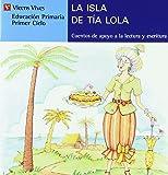 La Isla De La Tia Lola (serie Azul): 2 (Cuentos de Apoyo. serie Azul) - 9788431648701