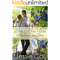 Look After You: A Clean Romance (Short Story)