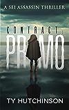 Contract: Primo (Sei Assassin Thriller Book 3) (English Edition)