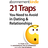 21 Traps You Need to Avoid in Dating & Relationships (English Edition)