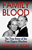 Family Blood: The True Story of The Yom Kippur Murders (English Edition)
