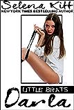 Little Brats: Darla: Forbidden Taboo Erotica