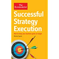 The Economist: Successful Strategy Execution: How to keep your business goals on target