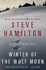 Winter of the Wolf Moon: An Alex McKnight Mystery (An Alex McKnight Novel Book 2) Kindle Edition