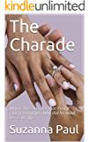 The Charade: Who is the stranger that Penny married and just why did he need her is his life?
