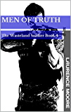 Men Of Truth (The Wasteland Soldier Book 4)