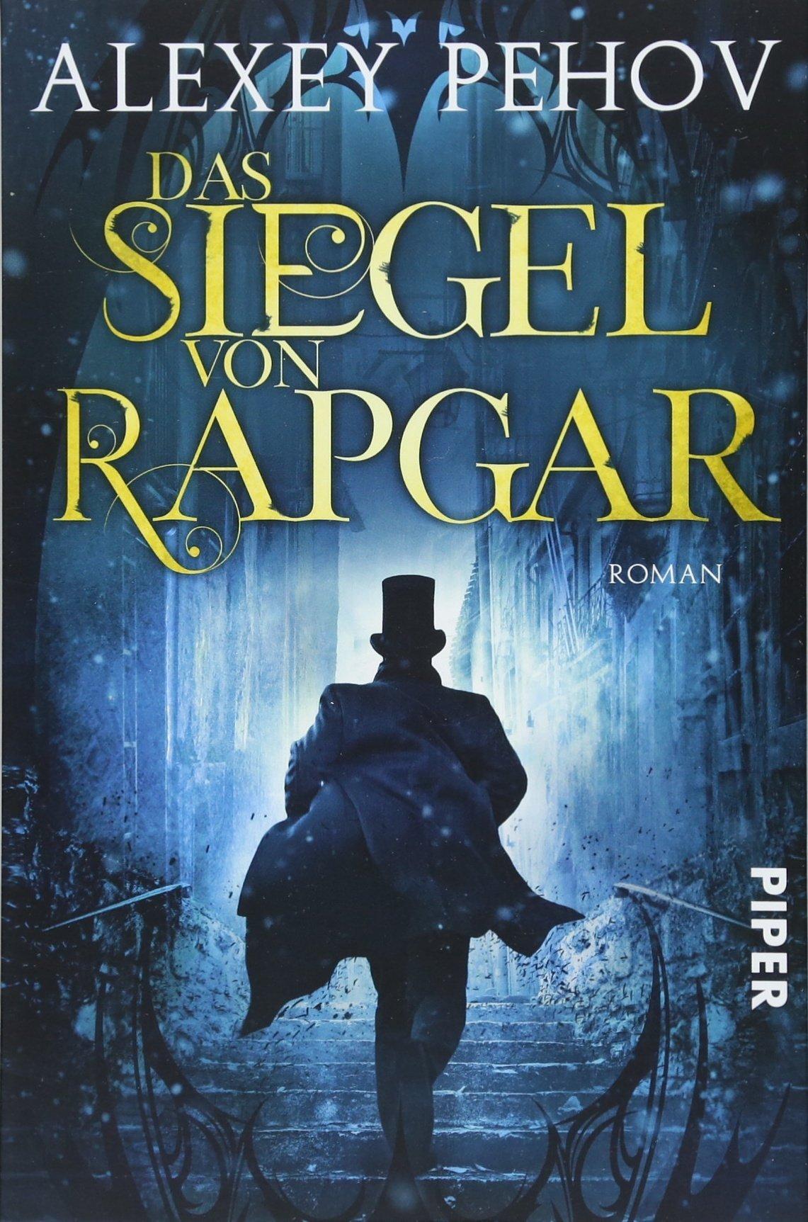Das Siegel von Rapgar: Roman