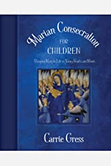 Marian Consecration for Children Kindle Edition
