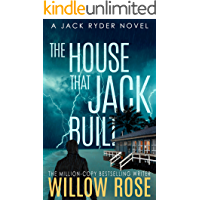 The House that Jack Built: An edge of your seat serial killer thriller (Jack Ryder Book 3) book cover
