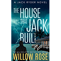 The House that Jack Built: An edge of your seat serial killer thriller (Jack Ryder Book 3) (English Edition)