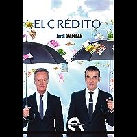 El crédito (Teatro nº 33) (Spanish Edition)