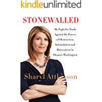 Stonewalled: My Fight for Truth Against the Forces of Obstruction, Intimidation, and Harassment in Obama's Washington