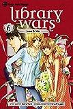 Library Wars: Love & War, Vol. 6 (6)