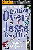 Getting Over Jesse Franklin