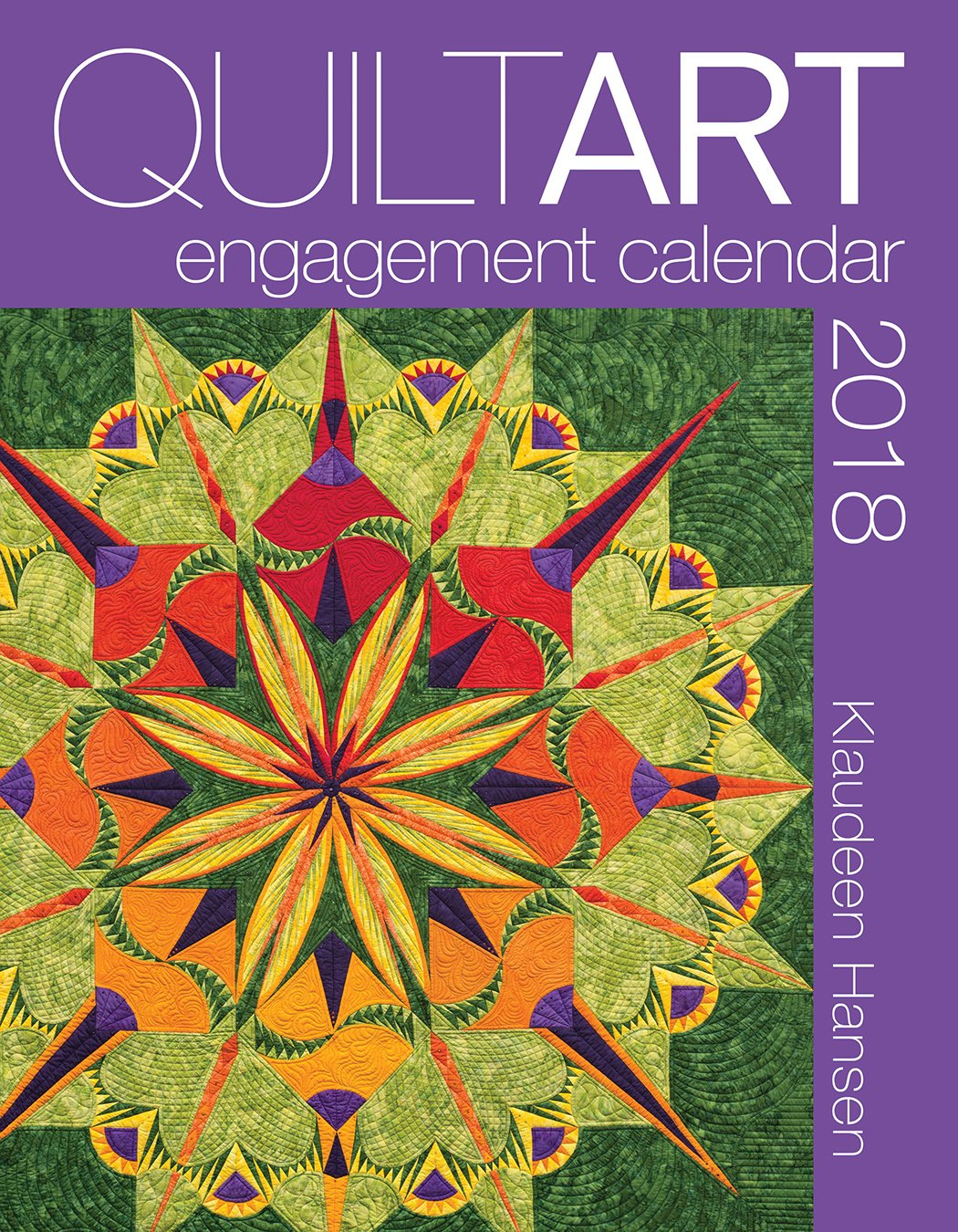 2018 Quilt Art Engagement Calendar