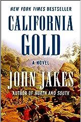 California Gold: A Novel Kindle Edition