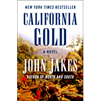California Gold: A Novel
