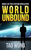 World Unbound: An Apocalyptic LitRPG (System Apocalypse Book 6) (English Edition)