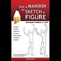 Use a Manikin to Sketch a Figure: drawspace module 2.1.A22