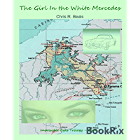 The Girl In the White Mercedes: Impossible Eyes - Book 1 (English Edition)