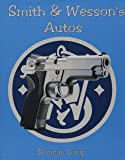 Smith and Wesson Autos