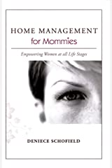 Home Management for Mommies: Empowering Women at all Life Stages