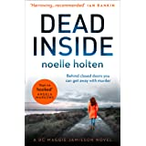 Dead Inside: An absolutely gripping serial killer thriller and your favourite new crime series (Maggie Jamieson Crime Thrille